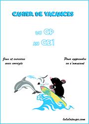Cahier De Vacances Gratuit A Imprimer Du Cp Au Ce1 Lulu La Taupe Jeux Gratuits Pour Enfants